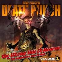 FIVE FINGER DEATH PUNCH  The Wrong Side of Heaven and the Righteous Side of Hell, Volume 1