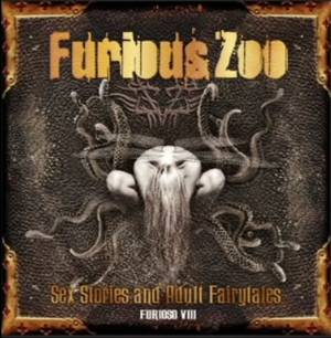 FURIOUS ZOO Sex Stories And Adult Fairytales - Furioso VIII