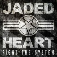JADED HEART Common Destiny