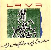 LAVA The Rhythm Of Love