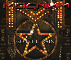 MAGNUM So Let It Rain