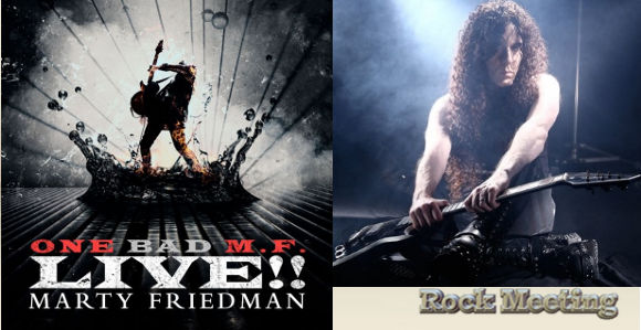 marty friedman one bad m f live