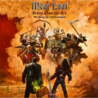 MEAT LOAF - Jim Steinman - Braver Than We Are
