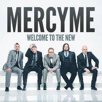 MERCYME The Hurt And The Healer