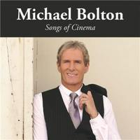 MICHAEL BOLTON  Songs Of Cinema