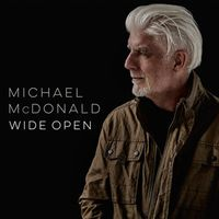 MICHAEL MCDONALD  Wide Open