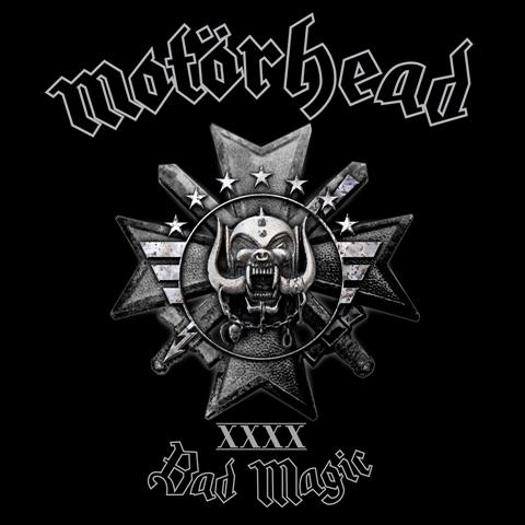 MOTORHEAD Bad Magic  XXXX