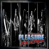 PLEASURE ADDICTION   InDependence