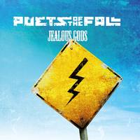 POETS OF THE FALL   Jealous Gods