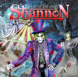 SHANNON Circus Of Lost Souls