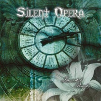 SILENT OPERA Immortal beauty