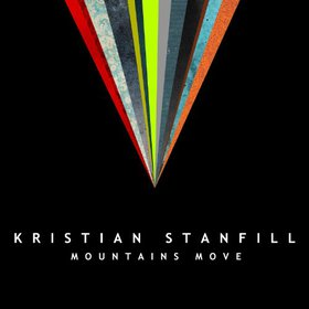KRISTIAN STANFILL Mountains Move