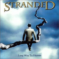 STRANDEDLong Way To Heaven