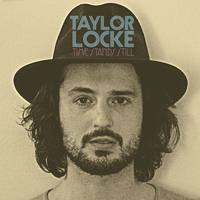 TAYLOR LOCKE  Time Stands Still