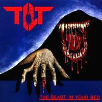 TILT The Beast In Your Bed
