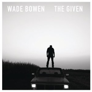 WADEN BOWEN The Given