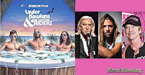 taylor hawkins and the coattail riders get the money